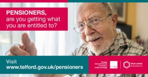 """A promotional image from Telford & Wrekin Council, with a picture of an elderly man holding his thumbs up, captioned """"Pensioners, are you getting what you are entitled to?"""", asking them to visit www.telford.gov.uk/pensioners"""